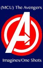 Avengers Imagines (MCU) by laureniscrazy96