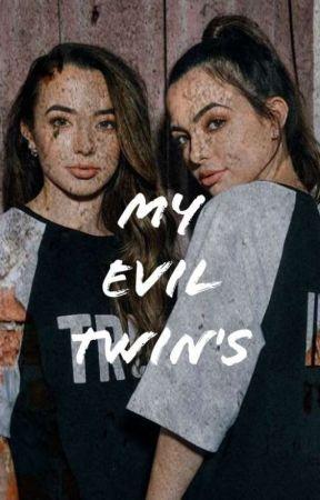 My Evil Twin's by PrncssKathy17