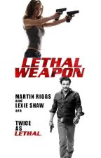 Twice As Lethal (Lethal Weapon) by lexieriggs
