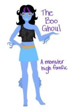 The boo ghoul(a monster high fanfic) by icefirestar3