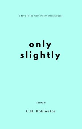 Only Slightly by Loneata