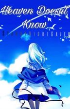 Heaven Doesn't Know: (Kuroko no Basket/ AkaKuro fanfict.) by StarryNightGazer