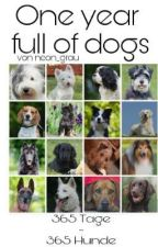 One year full of dogs - 365 Hunde in 365 Tagen by neon_grau