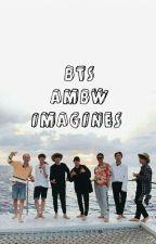 BTS AMBW IMAGINES °HIATUS° by KTHTHEARTIST