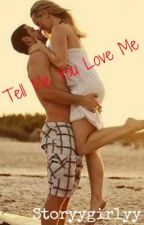 Tell Me You Love Me {Student/Teacher} by storyygirlyy