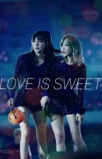Love is sweet by ThirnsSs