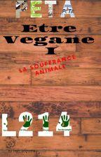 Être Végan I :La souffrance animale {Terminé} by Yellow_Lifes