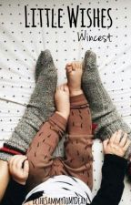 Little Wishes - Wincest by BeTheSammyToMyDean