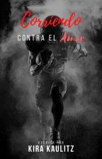 Corriendo Contra El Amor by kira_kaulitz