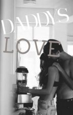 Daddy's Love by secretsubmissive2