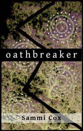 Oathbreaker (Oathsworn Book 1) by sammiscribbles