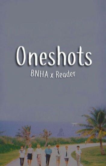 Oneshots [BNHA x Reader]