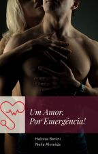 Um Amor, Por Emergência! by PPKsapeka