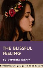 The BLISSFUL FEELING by divishaquoted
