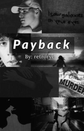 Payback || Roadtrip  by RetroRye