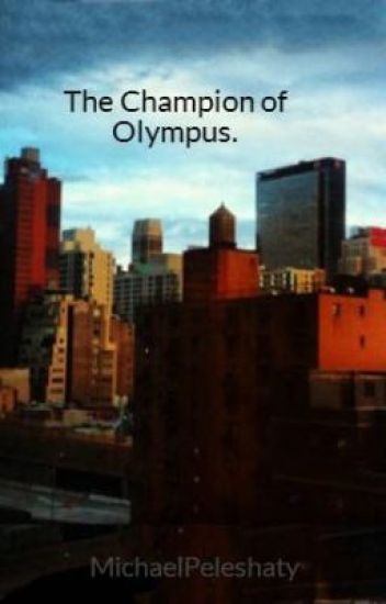 The Champion of Olympus