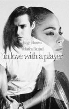 in love with a player  by jortiniposts