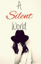 A Silent World by daydream_believers