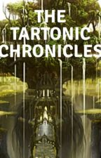 The Tartonic Chronicles (Book 1) by WerewolfSaint