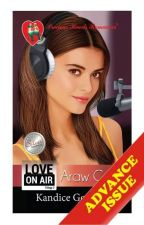 Love On Air 2: Araw Gabi (Completed: Published by PHR, 2015) by Kandice_Gonzales
