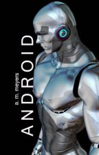 Android by AliciaM21