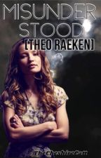 Misunderstood || Theo Raeken [1] (the first draft) by TheCheshireCatt