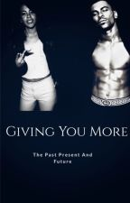 Giving You More | Twenty Years Later (Completed✔️)🔐 by NicaBabey