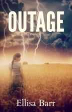 Outage by EllisaBarr