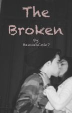 The Broken (Short Story) by HannahCole7