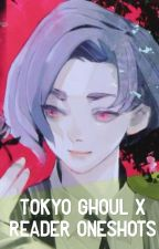 Tokyo Ghoul X reader OneShots by necr0misis