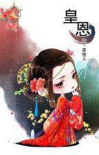 [NT] Hoàng ân - Tiếu Giai Nhân. by ryudeathooo