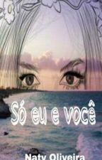 Só eu e Você (Morro) by NatyO016