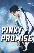 Pinky Promise (Youngk x Reader) by harusikseu