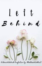 Left Behind || A David Dobrik Fanfiction || by bellasclickbait