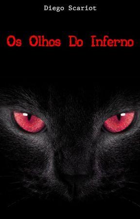 Os Olhos Do Inferno by DiegoScariot