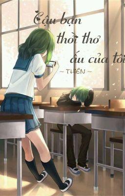 Đọc truyện [Đang Edit] [Vocaloid] Cậu bạn thời thơ ấu của tôi