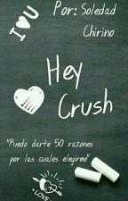 Hey,Crush by soledadchirino