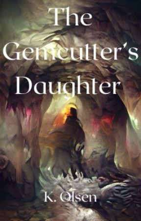 The Gemcutter's Daughter by Astridhe