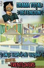 Drama Total: Detención by TrentLovers