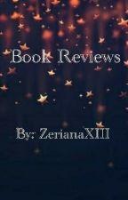 Honest Book reviews - OPEN! - by zerianaXIII