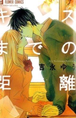[Manga / Hoàn] Kiss made no Kyori