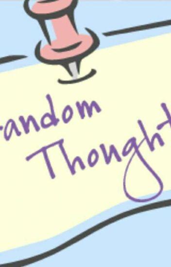 My Random Thoughts