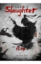 God Of Slaughter by Sakura_Wi
