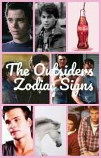 The Outsiders - Zodiac Signs by Http_CancerSticks
