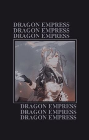 Dragon Empress | FAIRY TAIL X OC FANFICTION | - ••-Chapter
