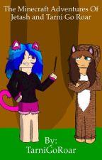 The Minecraft Adventures Of Jetash And Tarni Go Roar by Fealina_x