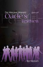 De Nieuwe Wereld Spin-Off: Oade's Testtien by CIRaccon