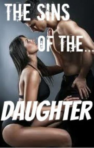 The Sins of the Daughter (Complete)