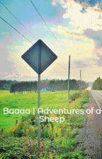 Baaaa   Adventures of a Sheep by BTSandNugget