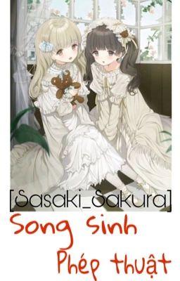 [Thủ lĩnh thẻ bài-Sakura/Sasaki] Song sinh phép thuật